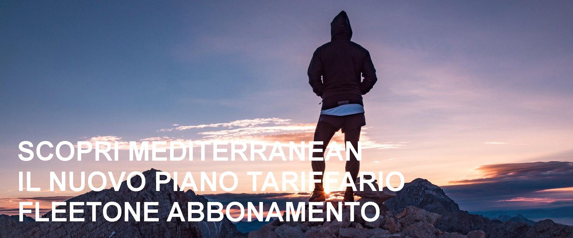 SCOPRI MEDITERRANEAN, IL NUOVO PIANO TARIFFARIO FLEETONE ABBONAMENTO